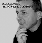 Daniele Dall'Omo - Il poeta e l'amore